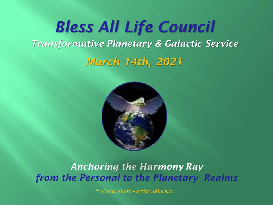 Bless All Life Council - Anchoring Harmony