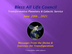 June 20th 2021 Bless All Life Council Video